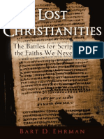 Lost Christianities; The Battles for Scripture and the Faiths We Never Knew