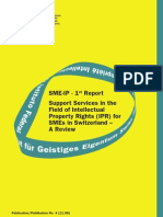 SME-IP 1st Report Support Services in the Field of Intellectual Property Rights (IPR) for SMEs in Switzerland