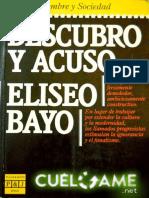 DESCUBRO Y ACUSO - Eliseo Bayo.epub