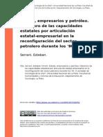Serrani, Esteban (2010). Estado, Empresarios y Petroleo. Deterioro de Las Capacidades Estatales ..