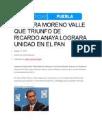 17-08-2015 Mega Noticias - Asegura Moreno Valle Que Triunfo de Ricardo Anaya Lograra Unidad en El Pan