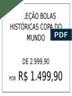 Coleção Bolas Históricas Copa Do Mundo