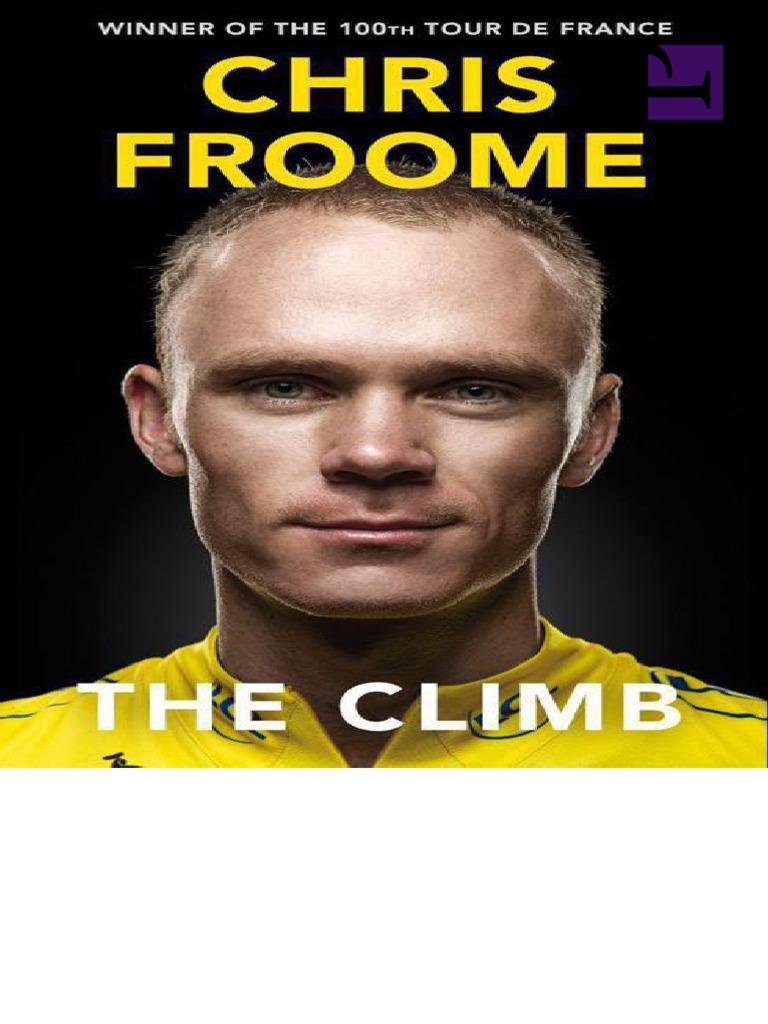 18e30f5ce The Climb Autobiography of Chris Froome