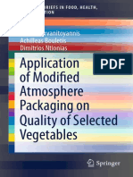 Application of Modified Atmosphere Packaging on Quality of Selected