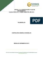 Contratación y Plan de Mejoramiento TELEMEDELLIN 2012 y 2013