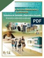 Estándares y Expectativas del Programa de Servicios Bibliotecarios y de Información 2015