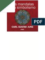 Jung_Carl Gustav_El Simbolismo de Los Mándalas
