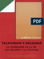 CELAM - Television y Religion. La Formación de La Fe, Los Valores y La Cultura - Bogotá, 1989