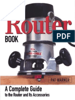 The Router book A complete guide to the router and its accesories - Pat WarnerThe Router Book