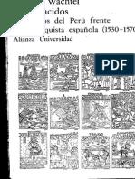 Nathan Wachtel- Los vencidos-Los indios  del Peru frente a la conquista española (1530-1570)