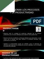 Como Mejorar Los Procesos y La Productividad