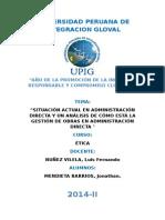 Situación Actual en Administración Directa y Un Análisis de Cómo Está La Gestión de Obras en Administración Directa