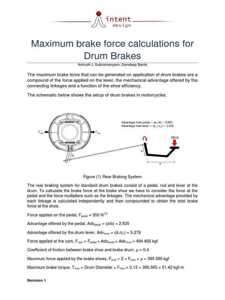 Maximum brake force calculations for Drum Brakes: Anirudh L