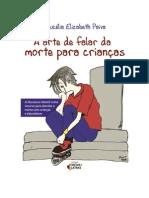 A Arte de Falar Da Morte Para Criancas ( Paiva, Lucelia Elizabeth