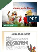 Tradiciones y Costumbres de La Sierra