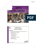 ATCN 2013 Faculty Update (July 23)