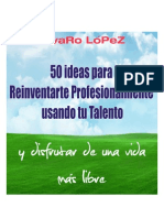 eBook 50 Ideas Para Reinventarte Profesionalmente Usando Tu Talento