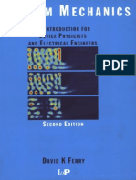Quantum Mechanics - An Introduction for Device Physicists and Electrical Engineers, Second Edition
