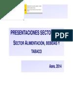 PRESENTACIONES SECTORIALES SECTOR ALIMENTACIÓN, BEBIDAS Y TABACO