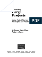 FINANCE Financing Large Projects Using Project Finance Techniques and Practices