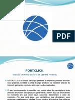 Primeira Apresentacao Fortclick Treinamento e Apresentacao Para Clientes111
