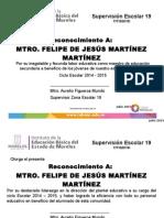 Reconocimientos Ciclo Escolar Felipe de Jesús Martínez