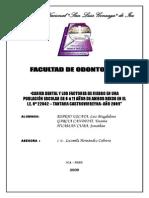 Caries Dental y Los Factores de Riesgo en Una Población Escolar de 6 a 11 Años de Ambos Sexos en El i.e. Nº 22042 – Tantara Castrovirreyna- Año 2009