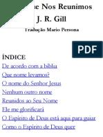 Por Que Nos Reunimos Assim - j r Gill
