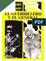 Hamlet Hermann y Ramiro Matos - El Guerrillero y El General