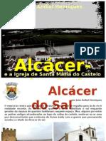 Alcácer do Sal por João Aníbal Henriques