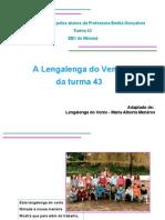 A Lengalenga Do Vento Turma 43