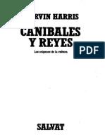 Harris, Marvin - Canibales Y Reyes Los Orígenes de La Cultura