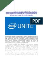 Llega al mercado la solución Intel Unite, diseñada para modernizar las salas de juntas existentes y brindar una mejor forma de trabajar