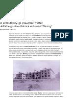 "L'Hotel Stanley l'Albergo Dove Kubrick Ambientò ""Shining"""
