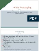Foam Core Prototyping