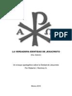 Ensayo La Verdadera Identidad de Jesucristo (9na. Edición)