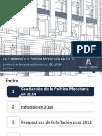 La Economía y La Política Monetaria en 2015