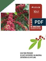 Guia Para Produção de Café Sustentavel na Amazonia (Idesam)