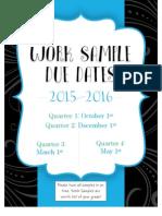 work sample due dates 2015-2016