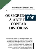 Os Segredos e a Arte de Contar Historias