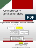 Colinérgicos y Anticolinérgicos - Expo
