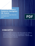 Osteosarcoma y Tumores Benignos de Hueso