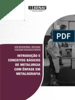 UC1 - Introducao e Conceitos Basicos de Metalurgia Com Enfase Em Metalografia (1)
