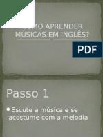 Como Aprender Musicas Em Ingles