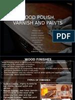 Wood Polish, Varnish and Paints