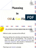 Planning in Oil and Gas Fields