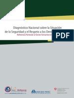 Diagnóstico Nacional Sobre La Situación de La Seguridad y Respeto a Los DDHH