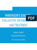 Parkinson's Disease - Evaluation, Treatment and Rehabilitation