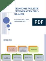 Ekonomi Politik Pendekatan NeoKlasik (LAVENTINE AC 125020101111016)
