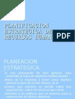 Planificacion Estrategica de Los Recursos Humanos
